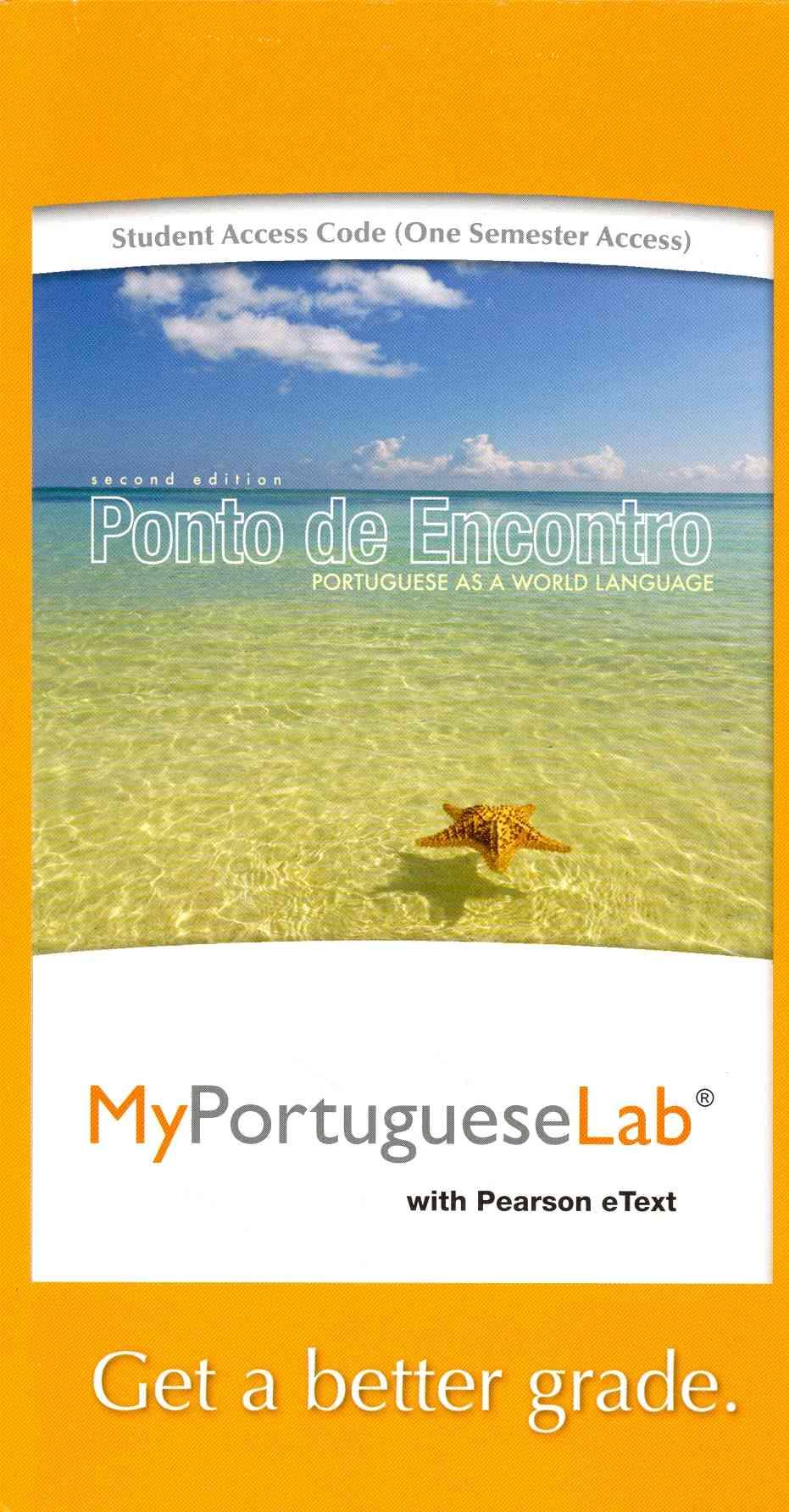 Ponto De Encontro Myportugueselab With Pearson Etext Access Card By De Joudt-PastrT, ClTmence/ Klobucka, Anna/ Sobral, Patrfcia Isabel/ Moreira, Maria Luci De Biaji/ Hutchinson, AmTlia P.