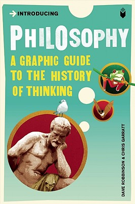 Introducing Philosophy By Robinson, David/ Groves, Judy